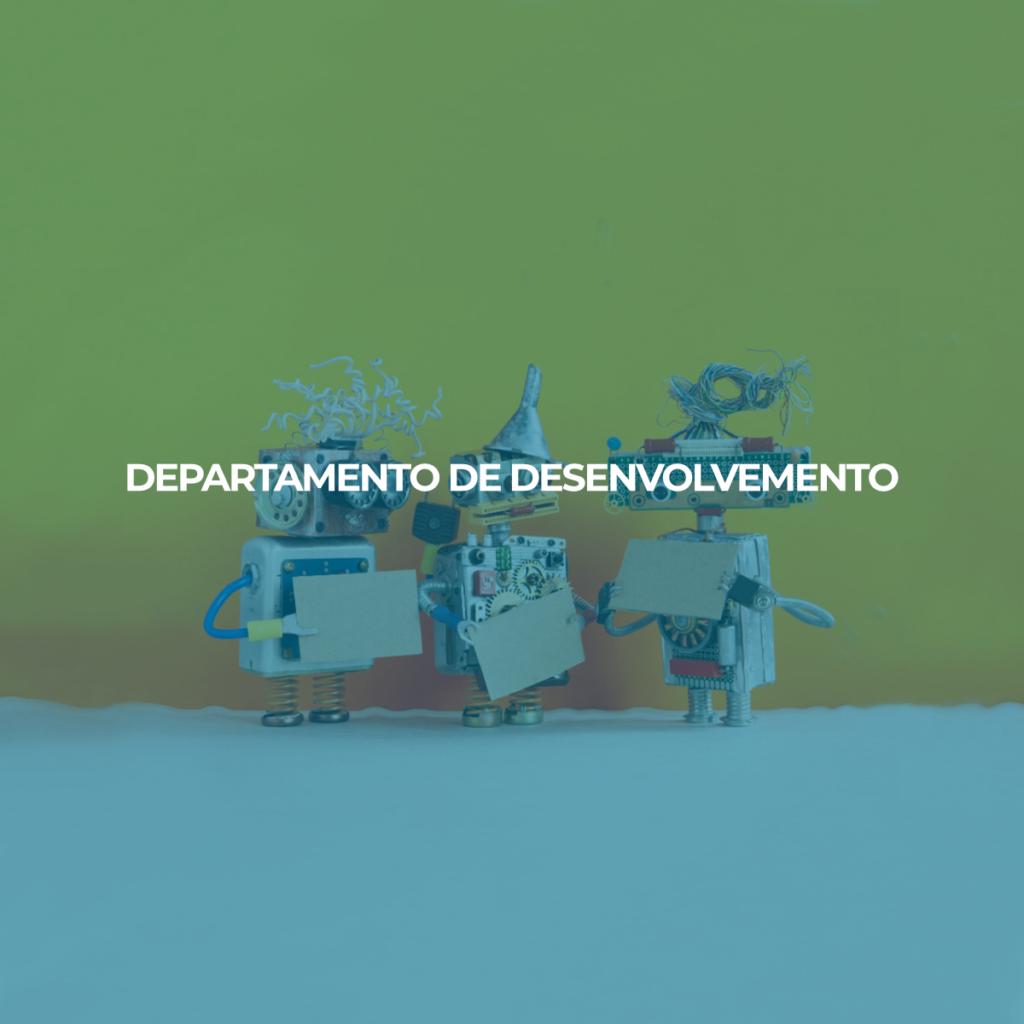 DEPARTAMENTO DE DESENVOLVEMENTO
